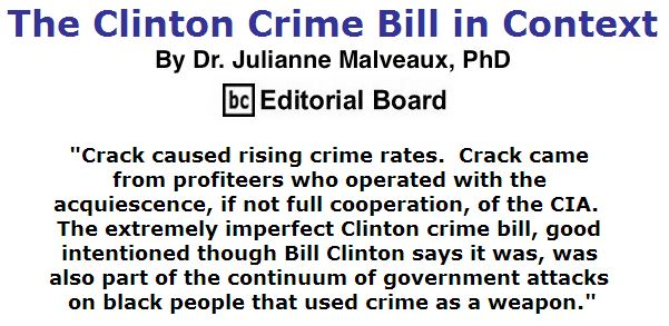 BlackCommentator.com April 14, 2016 - Issue 649: The Clinton Crime Bill in Context By Dr. Julianne Malveaux, PhD, BC Editorial Board