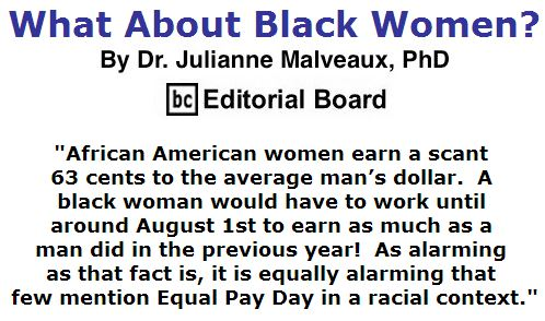 BlackCommentator.com April 21, 2016 - Issue 650: What About Black Women? By Dr. Julianne Malveaux, PhD, BC Editorial Board