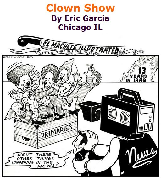 BlackCommentator.com April 21, 2016 - Issue 650: Clown Show - Political Cartoon By Eric Garcia, Chicago IL