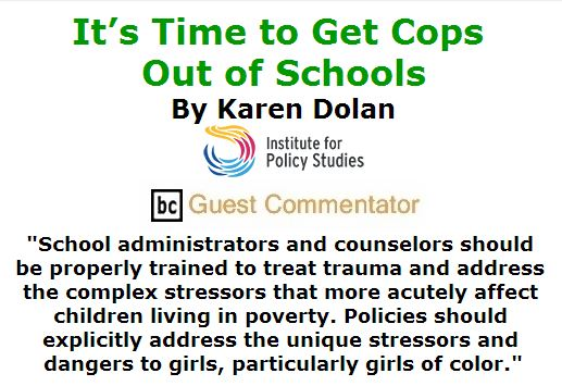 BlackCommentator.com May 05, 2016 - Issue 652: It's Time to Get Cops Out of Schools By Karen Dolan, Institute for Policy Studies, BC Guest Commentator