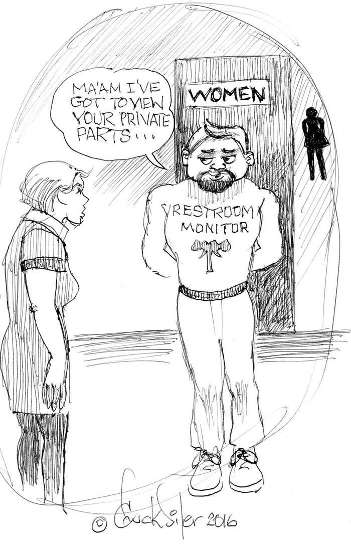 BlackCommentator.com May 19, 2016 - Issue 654: Restroom Monitor - Political Cartoon By Chuck Siler, Carrollton TX