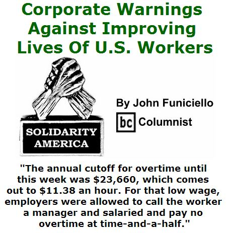BlackCommentator.com May 19, 2016 - Issue 654: Corporate Warnings Against Improving Lives Of U.S. Workers - Solidarity America By John Funiciello, BC Columnist