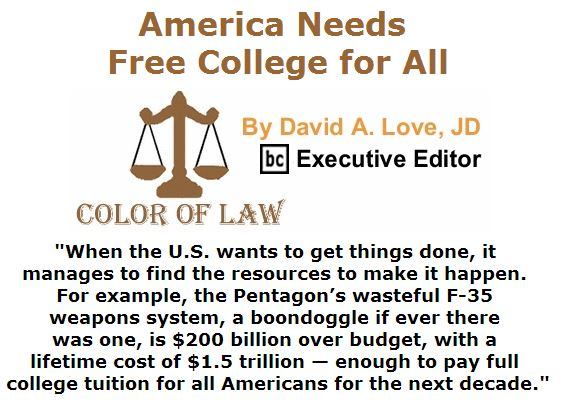 BlackCommentator.com June 02, 2016 - Issue 656: America Needs Free College for All - Color of Law By David A. Love, JD, BC Executive Editor