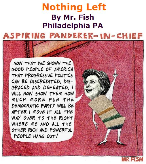 BlackCommentator.com June 16, 2016 - Issue 658: Nothing Left - Political Cartoon By Mr. Fish, Philadelphia PA