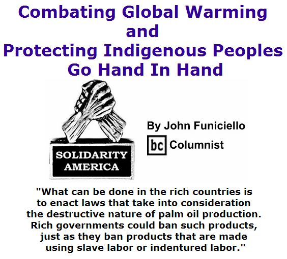 BlackCommentator.com June 30, 2016 - Issue 660: Combating Global Warming And Protecting Indigenous Peoples Go Hand In Hand - Solidarity America By John Funiciello, BC Columnist