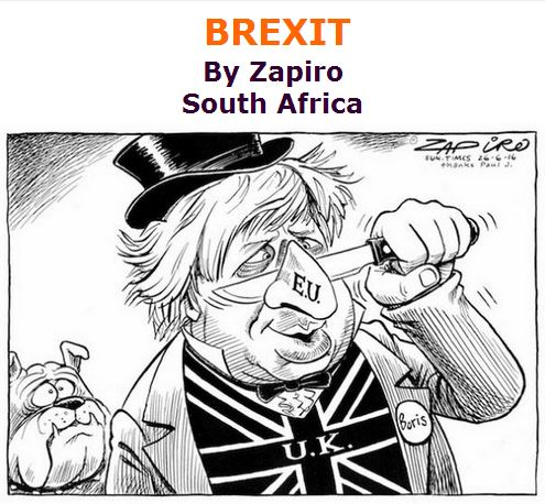 BlackCommentator.com July 07, 2016 - Issue 661: BREXIT - Political Cartoon By Zapiro, South Africa