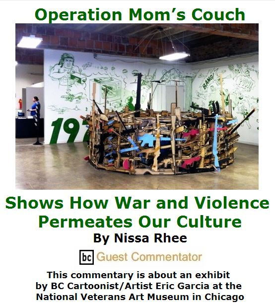BlackCommentator.com July 07, 2016 - Issue 661: Operation Mom's Couch Shows How War and Violence Permeates Our Culture By Nissa Rhee, BC Guest Commentator