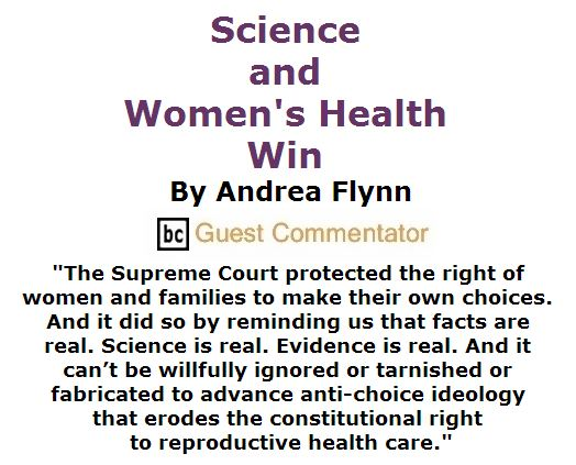 BlackCommentator.com July 07, 2016 - Issue 661: Science and Women's Health Win By Andrea Flynn, BC Guest Commentator