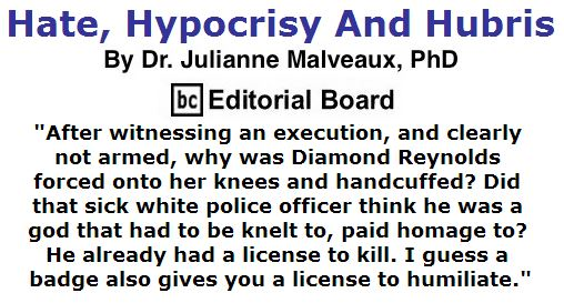 BlackCommentator.com July 14, 2016 - Issue 662: Hate, Hypocrisy And Hubris By Dr. Julianne Malveaux, PhD, BC Editorial Board