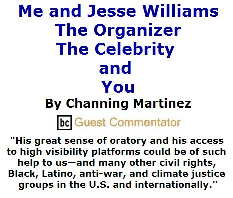BlackCommentator.com July 14, 2016 - Issue 662: Me and Jesse Williams: The Organizer, The Celebrity, and You By Channing Martinez, BC Guest Commentator