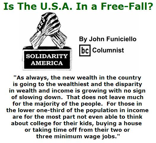BlackCommentator.com July 14, 2016 - Issue 662: Is The U.S.A. In a Free-Fall? - Solidarity America By John Funiciello, BC Columnist