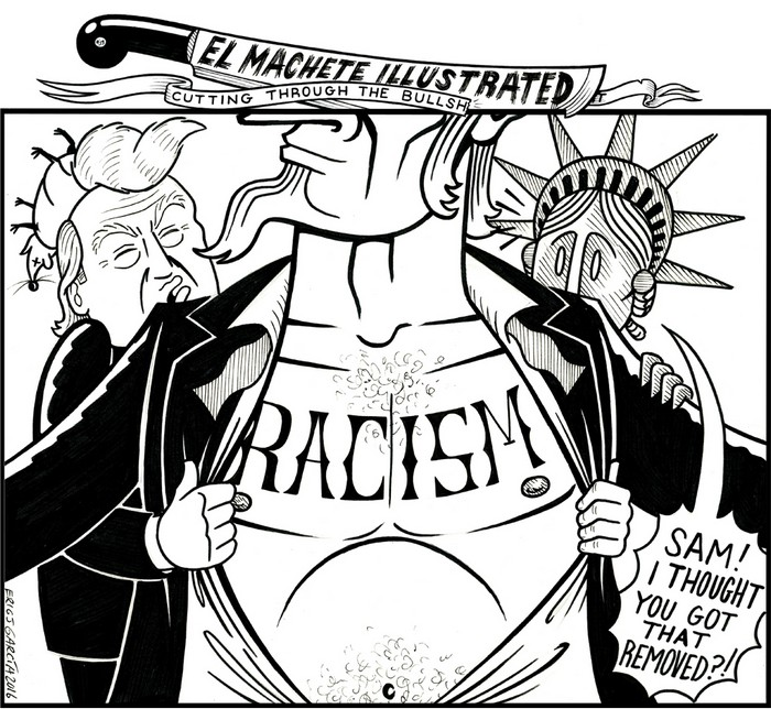 BlackCommentator.com July 21, 2016 - Issue 663: Exposing Hate - Political Cartoon By Eric Garcia, Chicago IL
