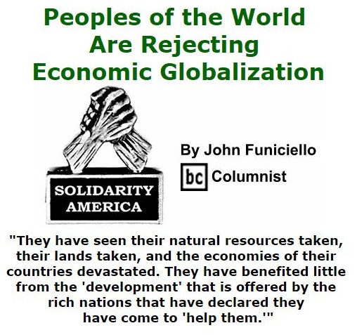 BlackCommentator.com September 08, 2016 - Issue 665: Peoples of the World Are Rejecting Economic Globalization - Solidarity America By John Funiciello, BC Columnist