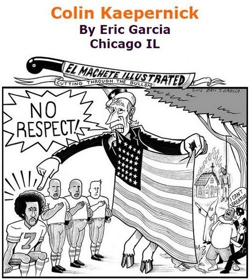 BlackCommentator.com September 15, 2016 - Issue 666: Colin Kaepernick - Political Cartoon By Eric Garcia, Chicago IL