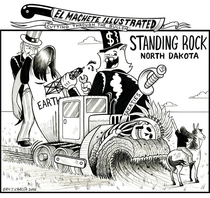BlackCommentator.com September 15, 2016 - Issue 666: Standing Rock - Political Cartoon By Eric Garcia, Chicago IL
