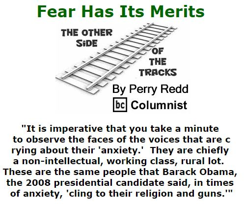 BlackCommentator.com September 15, 2016 - Issue 666: Fear Has Its Merits - The Other Side of the Tracks By Perry Redd, BC Columnist