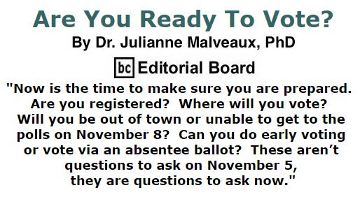 BlackCommentator.com September 15, 2016 - Issue 666: Are You Ready To Vote? - By Dr. Julianne Malveaux, PhD, BC Editorial Board