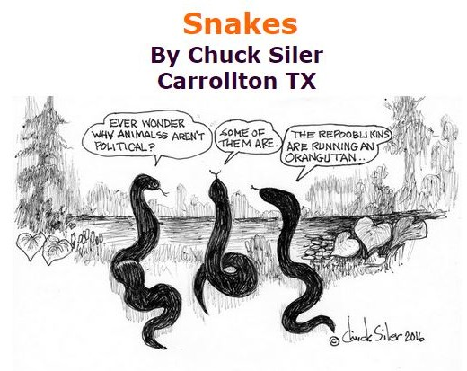 BlackCommentator.com September 22, 2016 - Issue 667: Snakes - Political Cartoon By Chuck Siler, Carrollton TX