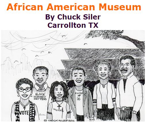 BlackCommentator.com September 29, 2016 - Issue 668: African American Museum - Political Cartoon By Chuck Siler, Carrollton TX