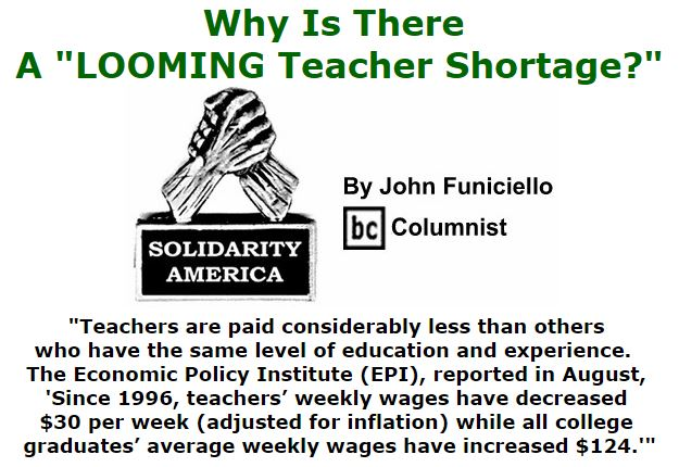 "BlackCommentator.com September 29, 2016 - Issue 668: Why Is There A ""LOOMING Teacher Shortage?"" - Solidarity America By John Funiciello, BC Columnist"