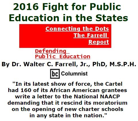 BlackCommentator.com September 29, 2016 - Issue 668: 2016 Fight for Public Education in the States - Connecting the Dots - The Farrell Report - Defending Public Education By Dr. Walter C. Farrell, Jr., PhD, M.S.P.H., BC Columnist