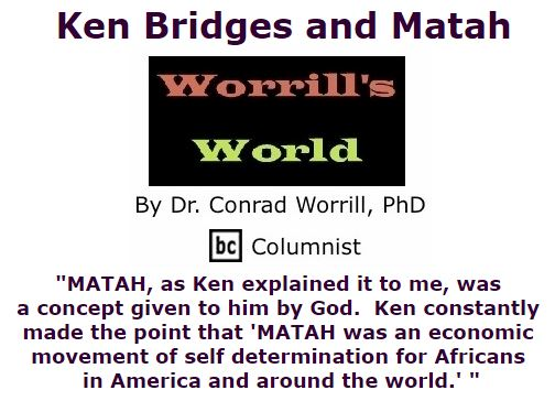 BlackCommentator.com September 29, 2016 - Issue 668: Ken Bridges and Matah - Worrill's World By Dr. Conrad W. Worrill, PhD, BC Columnist