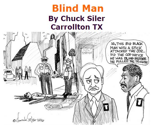 BlackCommentator.com October 06, 2016 - Issue 669: Blind Man - Political Cartoon By Chuck Siler, Carrollton TX