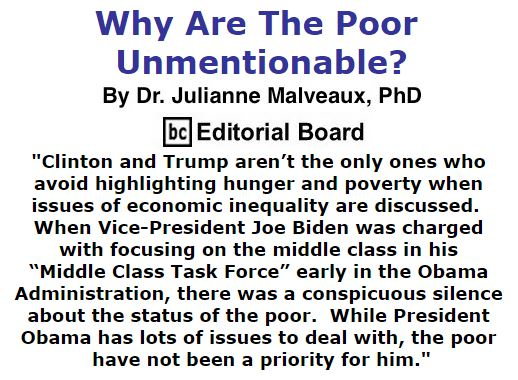 BlackCommentator.com October 06, 2016 - Issue 669: Why Are The Poor Unmentionable? - By Dr. Julianne Malveaux, PhD, BC Editorial Board