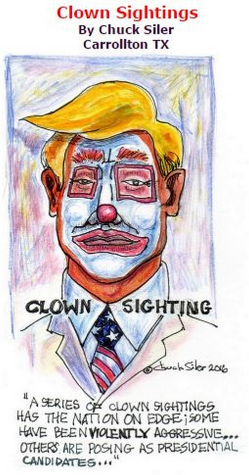 BlackCommentator.com October 13, 2016 - Issue 670: Clown Sightings - Political Cartoon By Chuck Siler, Carrollton TX