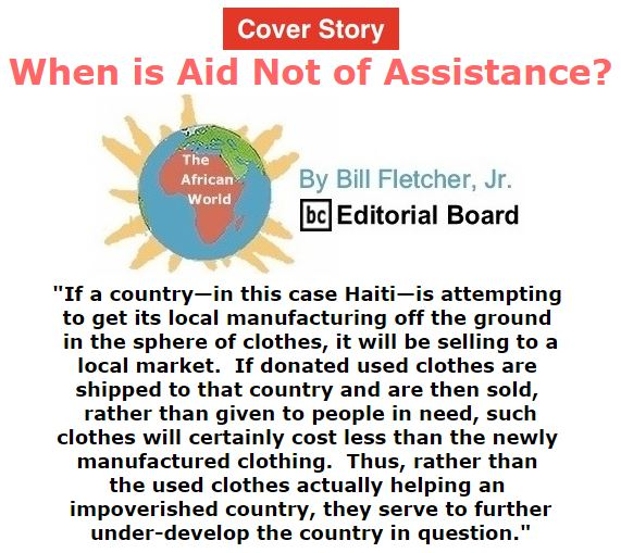 BlackCommentator.com October 13, 2016 - Issue 670 Cover Story: When is Aid Not of Assistance? - The African World By Bill Fletcher, Jr., BC Editorial Board