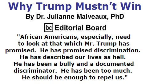 BlackCommentator.com October 13, 2016 - Issue 670: Why Trump Mustn't Win By Dr. Julianne Malveaux, PhD, BC Editorial Board
