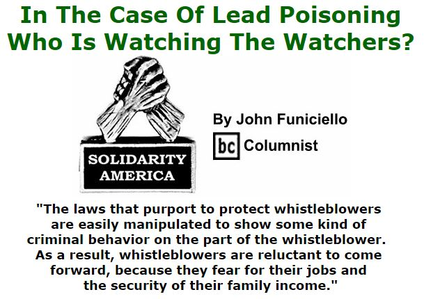 BlackCommentator.com October 20, 2016 - Issue 671: In The Case Of Lead Poisoning, Who Is Watching The Watchers? - Solidarity America By John Funiciello, BC Columnist