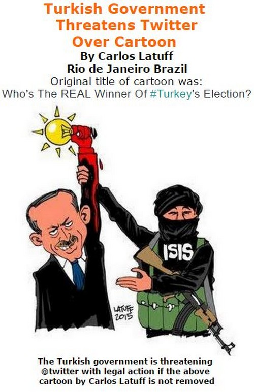BlackCommentator.com October 27, 2016 - Issue 672: Turkish Government Threatens Twitter Over Cartoon By Carlos Latuff - Political Cartoon By Carlos Latuff, Rio de Janeiro Brazil