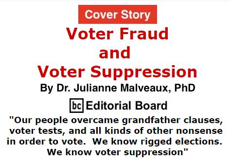 BlackCommentator.com October 27, 2016 - Issue 672 Cover Story: Voter Fraud and Voter Suppression By Dr. Julianne Malveaux, PhD, BC Editorial Board