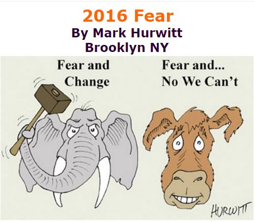 BlackCommentator.com November 17, 2016 - Issue 675: 2016 Fear - Political Cartoon By Mark Hurwitt, Brooklyn NY