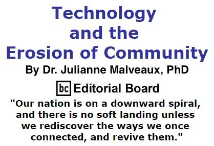 BlackCommentator.com December 08, 2016 - Issue 678: Technology and the Erosion of Community By Dr. Julianne Malveaux, PhD, BC Editorial Board