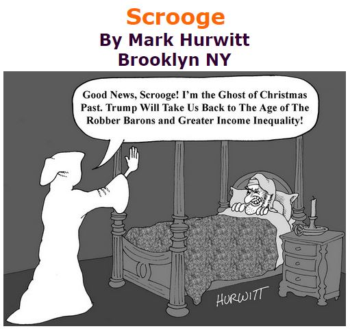 BlackCommentator.com December 15, 2016 - Issue 679: Scrooge - Political Cartoon By Mark Hurwitt, Brooklyn NY