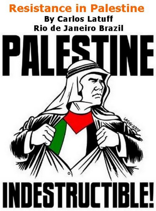 BlackCommentator.com January 12, 2017 - Issue 681: Resistance in Palestine - Political Cartoon By Carlos Latuff, Rio de Janeiro Brazil