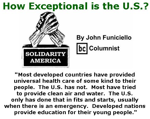 BlackCommentator.com January 12, 2017 - Issue 681: How Exceptional is the U.S.? - Solidarity America By John Funiciello, BC Columnist