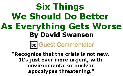 BlackCommentator.com January 26, 2017 - Issue 683: Six Things We Should Do Better As Everything Gets Worse - By  David Swanson, BC Guest Commentator