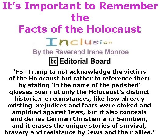 BlackCommentator.com February 02, 2017 - Issue 684: It's Important to Remember the Facts of the Holocaust - Inclusion By The Reverend Irene Monroe, BC Editorial Board