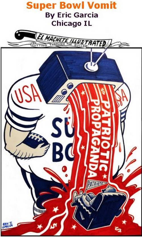 BlackCommentator.com February 09, 2017 - Issue 685: Super Bowl Vomit - Political Cartoon By Eric Garcia, Chicago IL