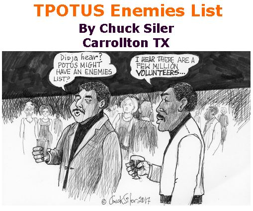 BlackCommentator.com March 02, 2017 - Issue 688: TPOTUS Enemies List - Political Cartoon By Chuck Siler, Carrollton TX