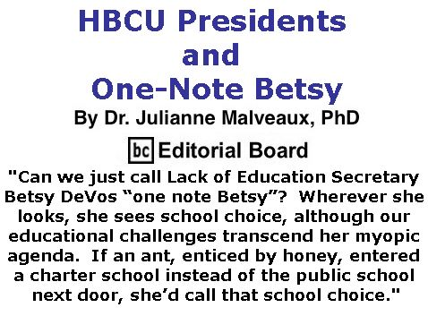 BlackCommentator.com March 09, 2017 - Issue 689: HBCU Presidents and One-Note Betsy By Dr. Julianne Malveaux, PhD, BC Editorial Board