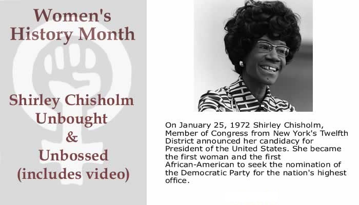 BlackCommentator.com March 09, 2017 - Issue 689: BlackCommentator.com Women's History Month - Shirley Chisholm Unbought & Unbossed (includes video)
