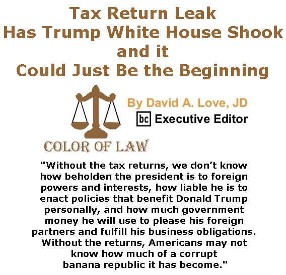 BlackCommentator.com March 16, 2017 - Issue 690: Tax Return Leak Has Trump White House Shook – and it Could Just Be the Beginning - Color of Law By David A. Love, JD, BC Executive Editor