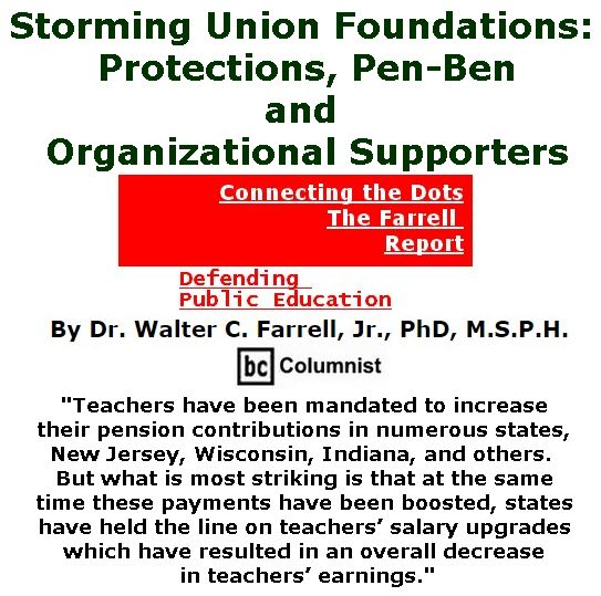 BlackCommentator.com March 16, 2017 - Issue 690: Storming Union Foundations: Protections, Pen-Ben and Organizational Supporters - Connecting the Dots - The Farrell Report - Defending Public Education By Dr. Walter C. Farrell, Jr., PhD, M.S.P.H., BC Columnist