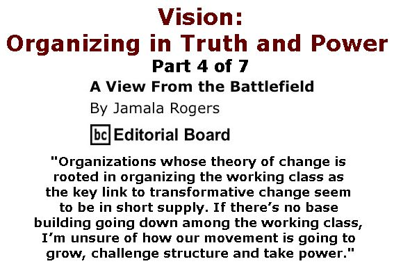 BlackCommentator.com March 16, 2017 - Issue 690: Vision - Organizing in Truth and Power - View from the Battlefield By Jamala Rogers, BC Editorial Board