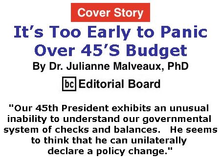 BlackCommentator.com - March 23, 2017 - Issue 691 Cover Story: It's Too Early to Panic Over 45'S Budget By Dr. Julianne Malveaux, PhD, BC Editorial Board