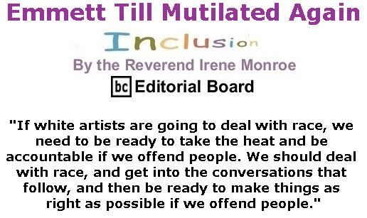 BlackCommentator.com March 30, 2017 - Issue 692: Emmett Till Mutilated Again - Inclusion By The Reverend Irene Monroe, BC Editorial Board